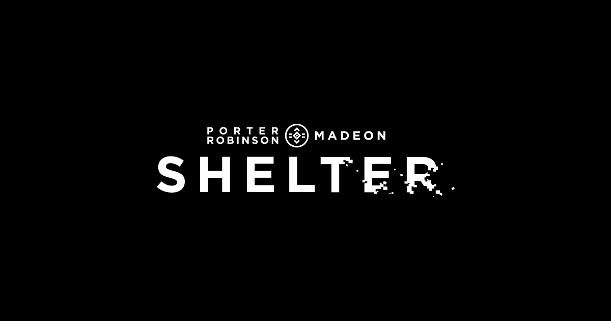 shelter a 1 pictures porter robinson production